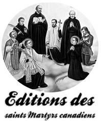 Editions des saint Martyrs canadiens